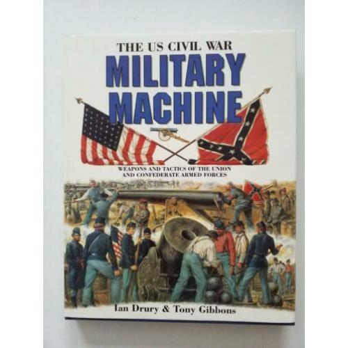 The US Civil War Military Machine